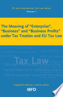 The Meaning Of  Enterprise    Business  And  Business Profits  Under Tax Treaties And EU Tax Law : ...
