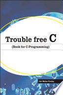 Trouble Free C