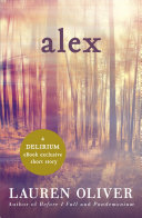 Alex A Delirium Short Story Ebook