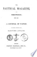 The Nautical Magazine and Naval Chronicle    a Journal of Papers on Subjects Connected with Maritime Affairs Book PDF