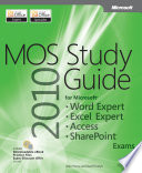 Microsoft Office Specialist 2010 for Microsoft Word Expert  Excel Expert  Access  and Sharepoint Exams