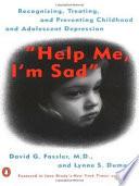 Help Me  I m Sad