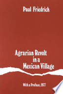 Agrarian Revolt in a Mexican Village