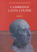 Cambridge Latin Course Unit 1 Student s Text North American edition