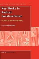 Key Works in Radical Constructivism