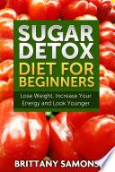 Sugar Detox Diet For Beginners