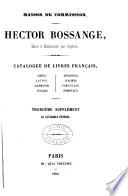 Catalogue des livres francais, grecs, latins, allemand, anglais, espagnols, italiens, portugais, orientaux