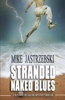 Stranded Naked Blues