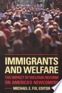 Immigrants and Welfare