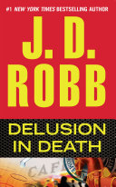 Delusion in Death This Explosive Thriller In The 1