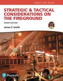 Strategic   Tactical Considerations on the Fireground