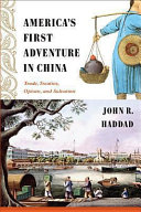 America s First Adventure in China