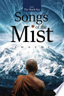 Songs of the Mist For The Divinity Within Tracing The Journeys