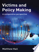 Victims and Policy Making