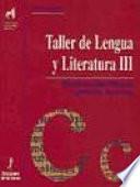 Taller de lengua y literatura  III