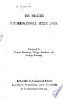 Ebook The Smaller Congregational Hymn Book. Designed for Prayer Meetings, Village Services, and Family Worship Epub N.A Apps Read Mobile