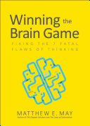 download ebook winning the brain game: fixing the 7 fatal flaws of thinking pdf epub