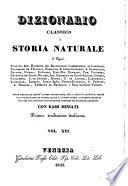 Dizionario classico di storia naturale de ... Andouin, Isid. Bourdon, ... e Bory de Saint-Vincent. Prima trad. italiana