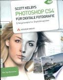 Scott Kelbys Photoshop CS4 für digitale Fotografie