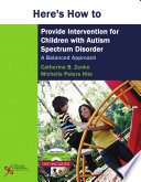 Here s How to Provide Intervention for Children with Autism Spectrum Disorder