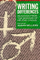 Writing Differences: Readings from the Seminar of Hélène Cixous