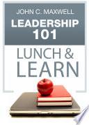 Leadership 101 Lunch   Learn