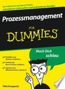 Prozessmanagement f  r Dummies