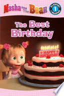 Masha And The Bear The Best Birthday