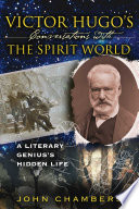 Victor Hugo s Conversations with the Spirit World