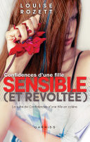 Confidences d'une fille sensible (et révoltée)