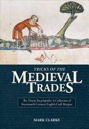 Tricks Of The Medieval Trades : the first time) is a collection...