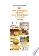 Dolci  biscotti  pane e polenta con la farina di mais   Storie e ricette   Lombardia