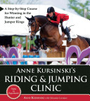 Anne Kursinski s Riding and Jumping Clinic