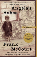 Angela s Ashes Ashes Is Frank Mccourt S Masterful Memoir Of His