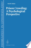 Prisons Crowding  A Psychological Perspective