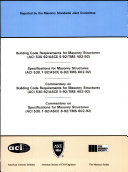Building Code Requirements for Masonry Structures  ACI 530 92 ASCE 5 92 TMS 402 92    Specifications for Masonry Structures  ACI 530 1 92 ASCE 6 92 TMS 602 92    Commentary on Building Code Requirements for Masonry Structures  ACI 530 92 ASCE 5 92 TMS 402 92    Commentary on Specifications for Masonry Structures  ACI 530 1 92 ASCE 6 92 TMS 602 92