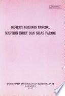 Biografi Pahlawan Nasional Marthin Indey dan Silas Papare