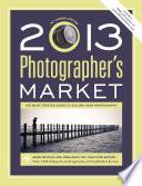 2013 Photographer s Market