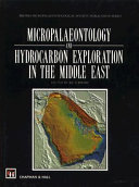 Micropalaeontology and Hydrocarbon Exploration in the Middle East