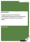 Vergleichsanalyse der kritischen Auseinandersetzungen mit der Pop Literatur von Eckhard Schumacher und Moritz Ba  ler