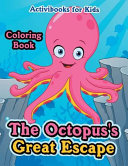 The Octopus s Great Escape Coloring Book