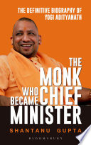 The Monk Who Became Chief Minister book
