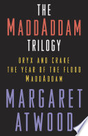 The MaddAddam Trilogy Bundle