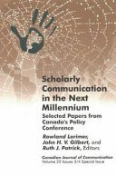 Scholarly Communication in the Next Millennium