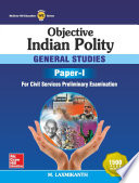 Objective Indian Polity  General Studies Paper 1