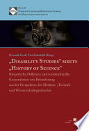 """""""Disability Studies"""" meets """"History of Science"""""""