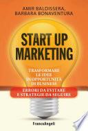 Start up marketing  Trasformare le idee in opportunit   di business  Errori da evitare e strategie da seguire