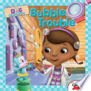 Doc McStuffins  Bubble Trouble