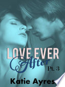 Love Ever After Pt  3  Zombie Romance