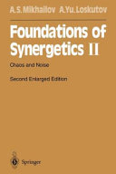 Foundations of synergetics II Together Give A Comprehensive Introduction To